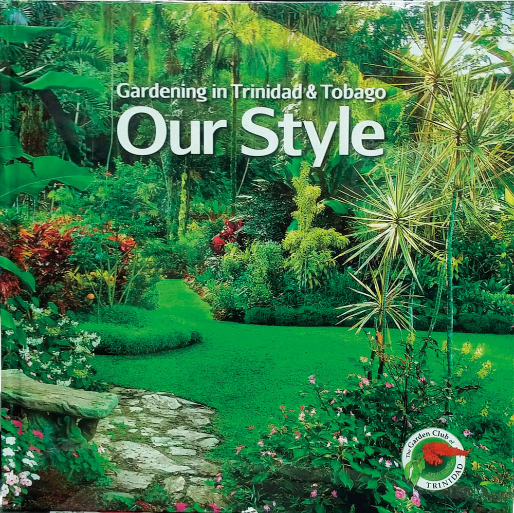 Gardening in Trinidad and Tobago: Our Style