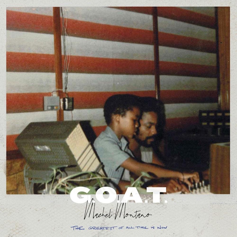 G.O.A.T - Machel Montano
