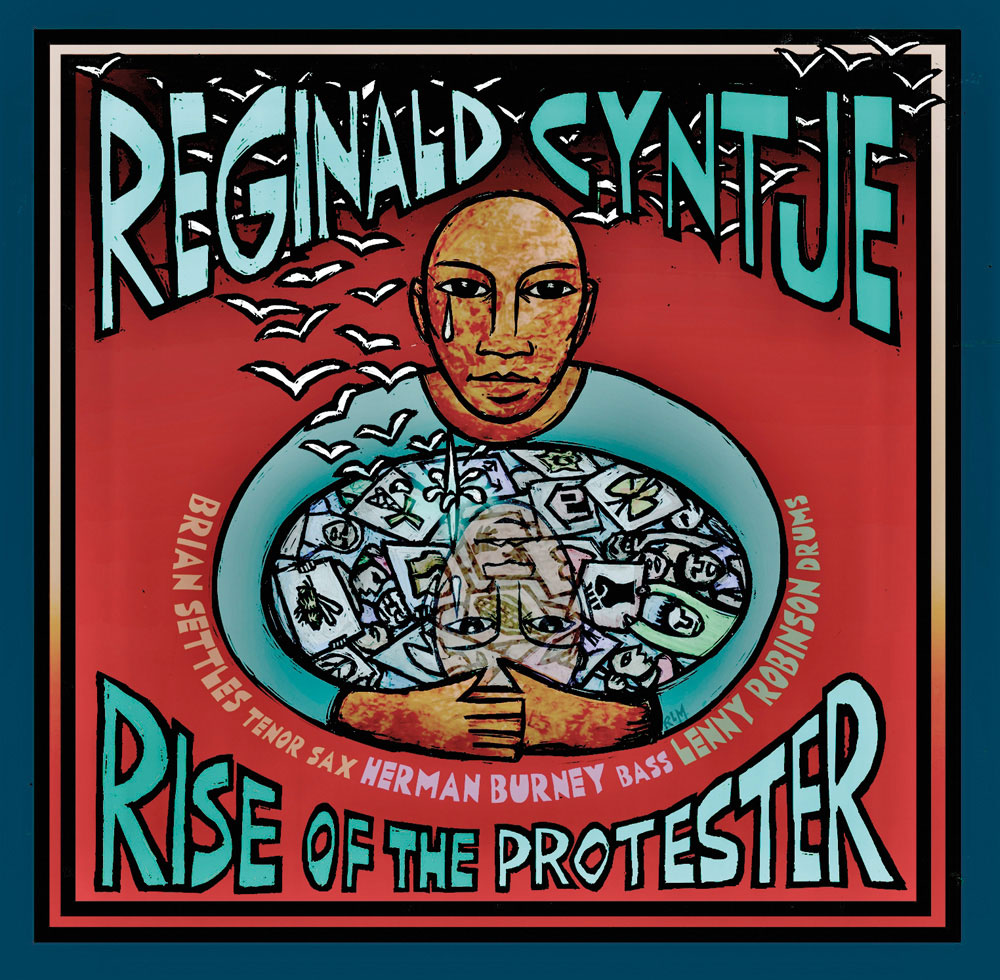 Rise of the Protester - Reginald Cyntje