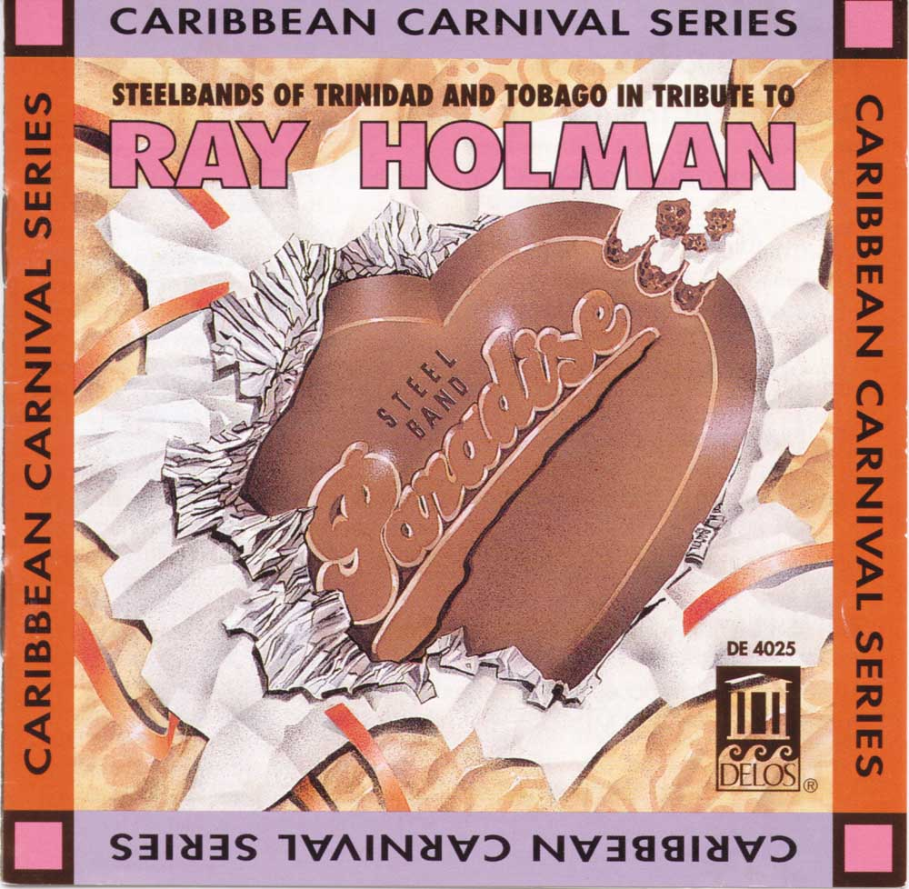 CD cover for Steel Bands of Trinidad and Tobago in Tribute to Ray Holman