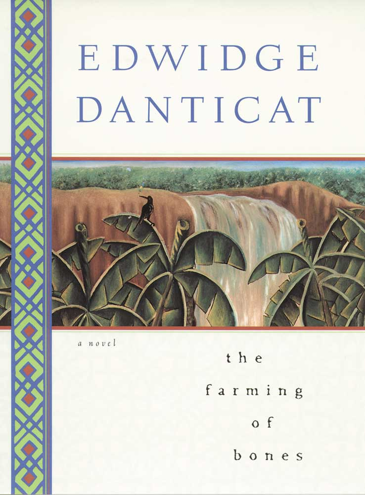 The Farming of Bones. A Danicat Novel