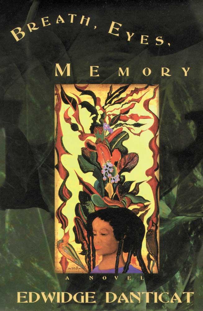 Breath, Eyes, Memory, 1994. A Danicat Novel