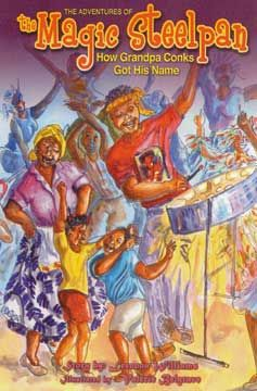 The Adventures of the Magic Steelpan: a combination of fantasy and West Indian folklore