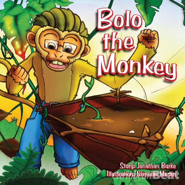 Bolo the Monkey, by Jonathan Burke, illustrated by Nicholas Martin