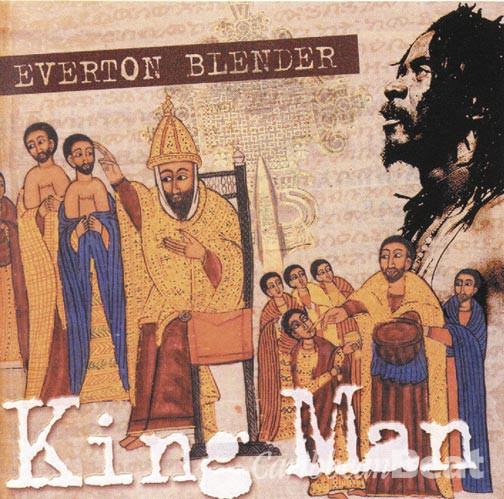 Everton Blender's King Man Album Cover