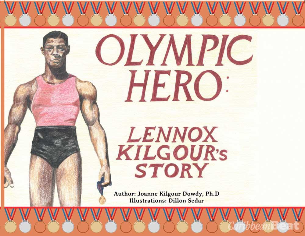Olympic Hero: Lennox Kilgour's Story