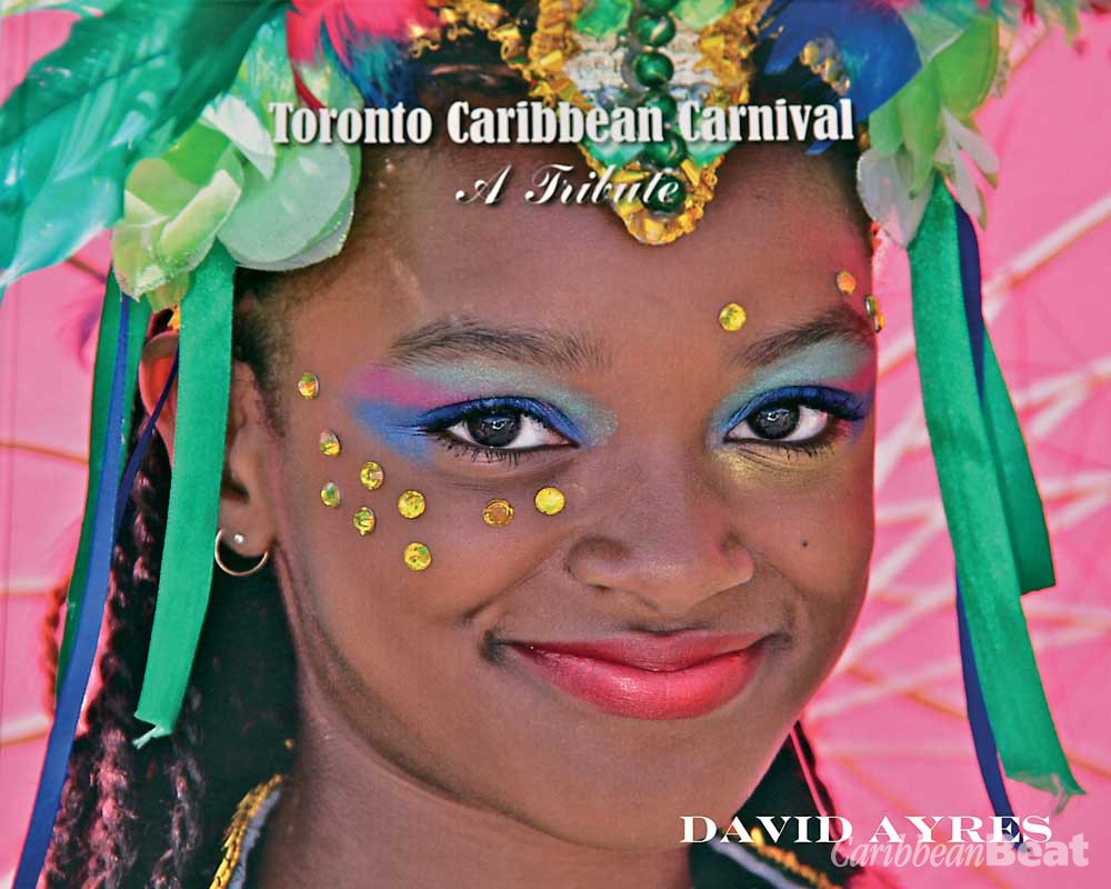 Toronto Caribbean Carnival: A Tribute