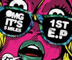 OMG It's 5 Miles 1st EP