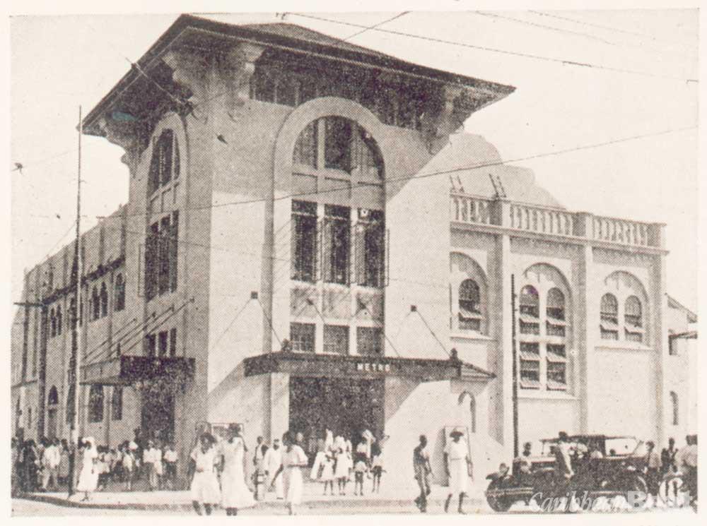 Metro Theatre (now Globe cinema) Port of Spain. Photograph courtesy Adrian Camp-Campins