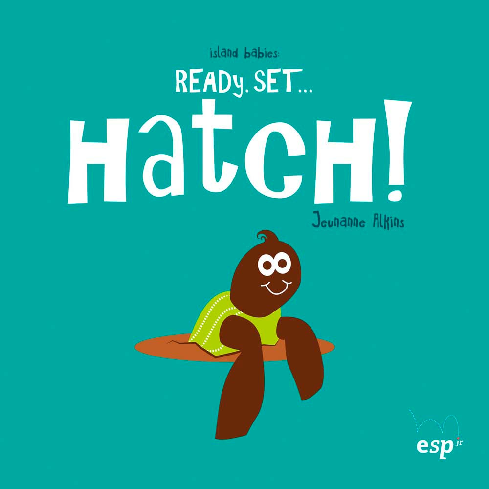 Ready, Set . . . Hatch!