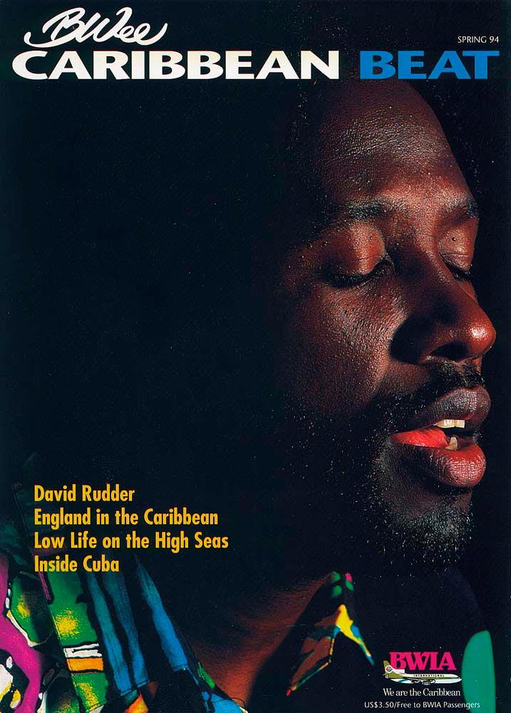 9 • Trinidadian calypsonian David Rudder, Spring 1994. Photo by Abigail Hadeed
