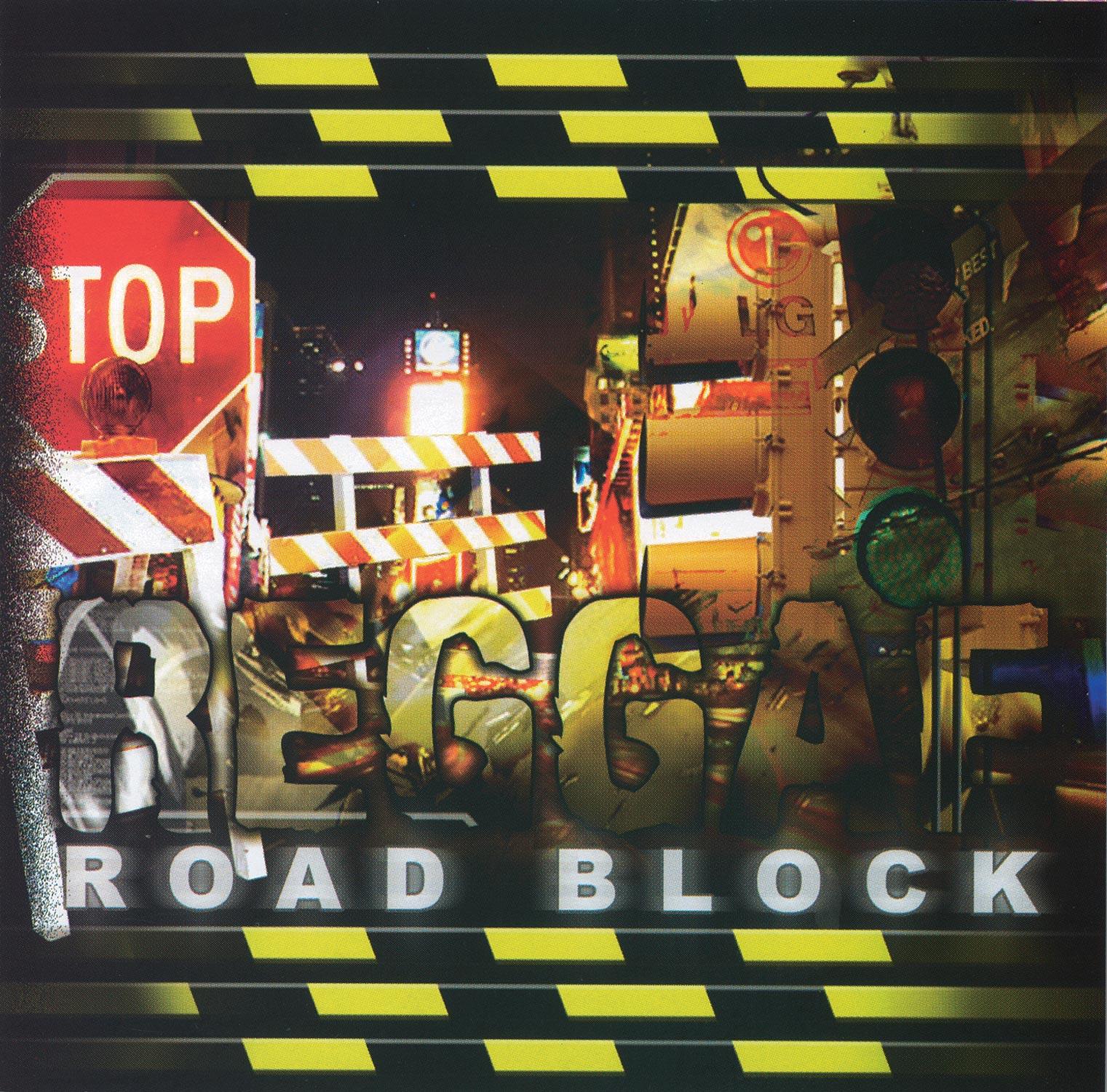 Reggae Roadblock